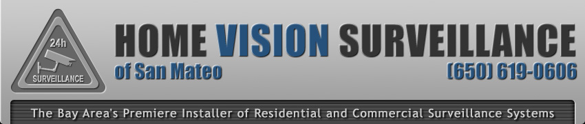 Home Vision Surveillance of San Mateo